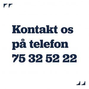 Brug for hjælp? Ring på tlf. 75 32 52 22
