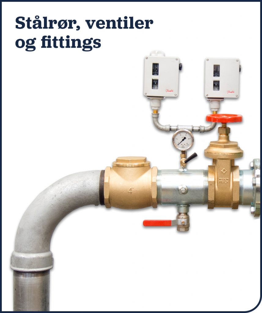 Stålrør, ventiler og fittings